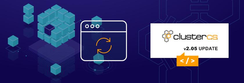 ClusterCS v2.05 Update