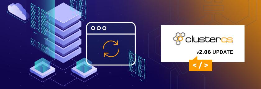 ClusterCS v2.06 Update