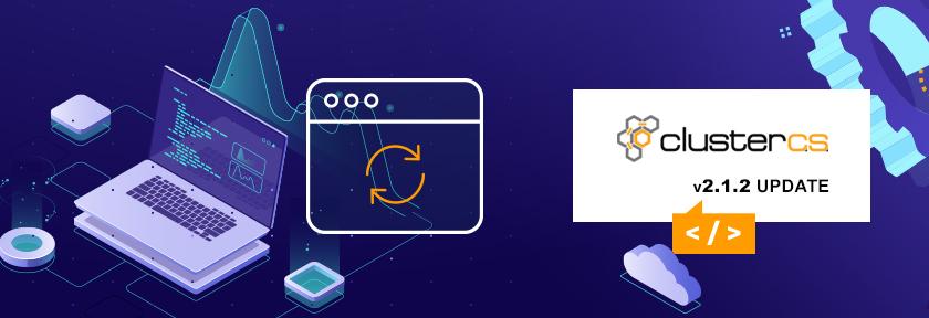 ClusterCS 2.1.2 Update
