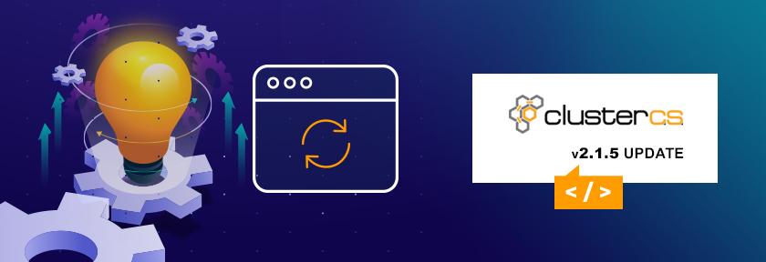 ClusterCS 2.1.5 Update