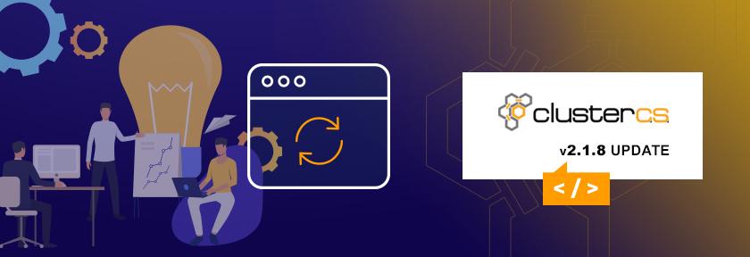 ClusterCS 2.1.8 Update