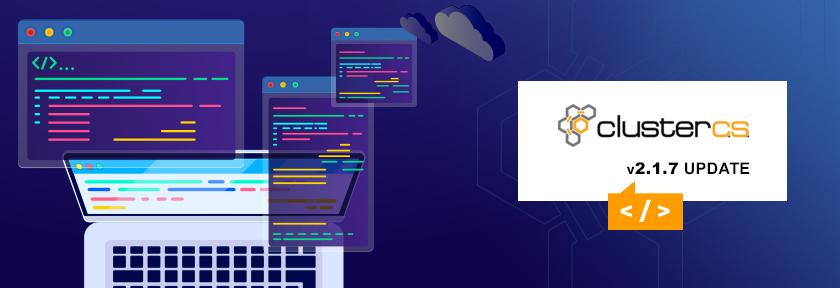 ClusterCS 2.1.7 Update