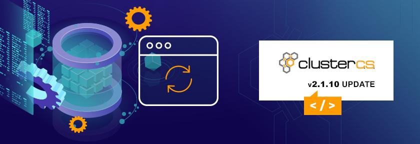 ClusterCS 2.1.10 Update