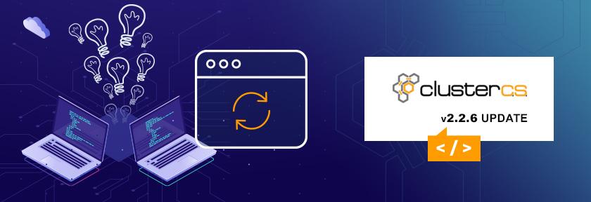 ClusterCS 2.2.6 Update