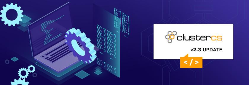 ClusterCS 2.3 Update